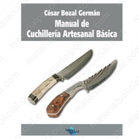 MANUAL DE CUCHILLERíA ARTESANAL BASICA