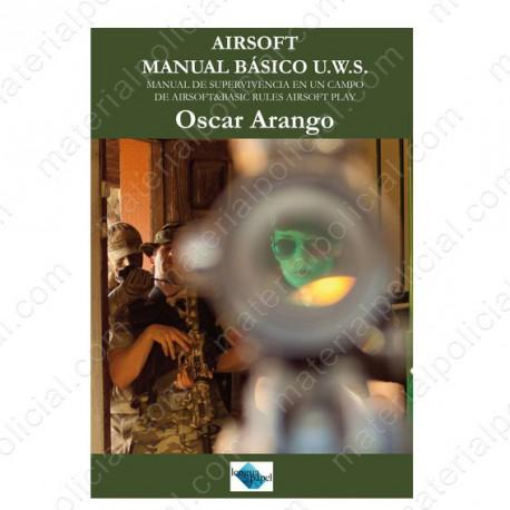 LIBRO MANUAL BASICO AIRSOFT U.W.S.