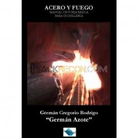 LIBRO DE ACERO Y FUEGO DE GERMAN AZOTEMANUAL DE FORJA BASICA