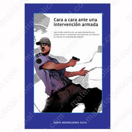 LIBRO CARA A CARA ANTE UNA INTERVENCIóN ARMADA